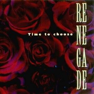 Renegade альбом Time To Choose