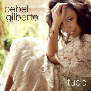 Bebel Gilberto альбом Tudo