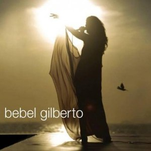 Bebel Gilberto альбом Bebel Gilberto In Rio