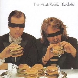 Triumvirat альбом Russian Roulette