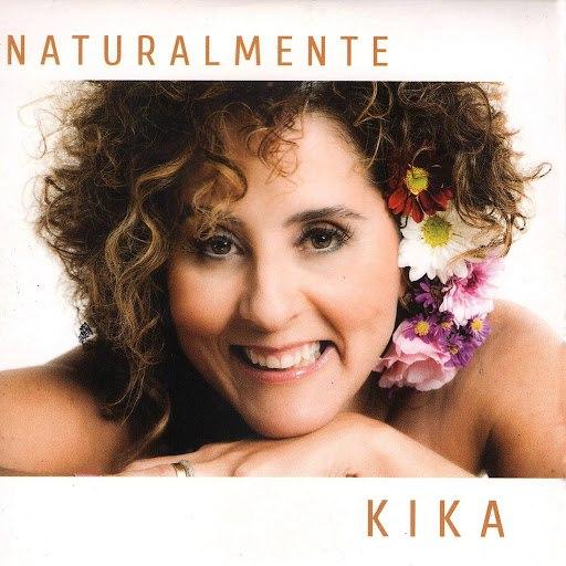 Kika альбом Naturalmente