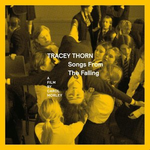 Tracey Thorn альбом Songs from 'The Falling'
