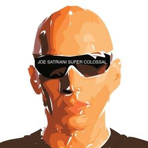 Joe Satriani альбом Super Colossal