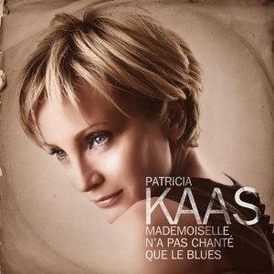Patricia Kaas альбом Mademoiselle n'a pas chanté que le blues