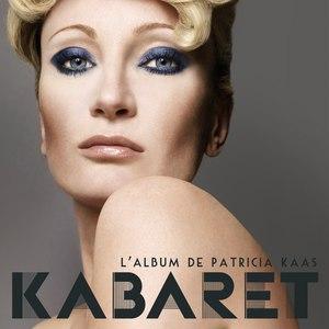 Patricia Kaas альбом Kabaret (Le nouvel album de Patricia Kaas)