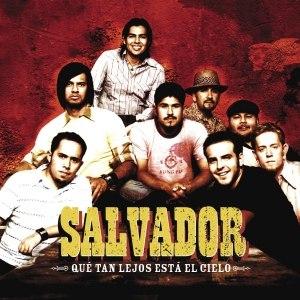 Salvador альбом Qué Tan Lejos Está El Cielo