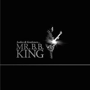 B.B. King альбом Ladies And Gentlemen… Mr. B.B. King