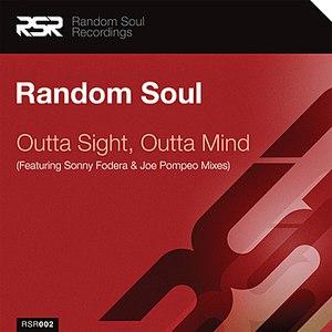Random Soul альбом Outta Sight, Outta Mind