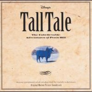 Randy Edelman альбом Disney's Tall Tale: The Unbelievable Adventures of Pecos Bill