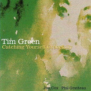 Tim Green альбом Catching Yourself Gracefully