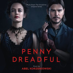 Abel Korzeniowski альбом Penny Dreadful