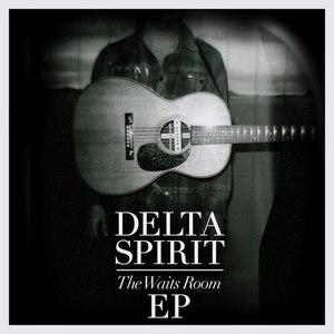 Delta Spirit альбом The Waits Room