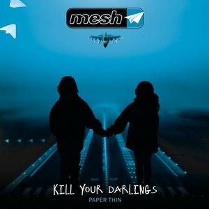 MESH альбом Kill Your Darlings