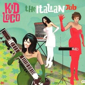 kid loco альбом The Italian Job