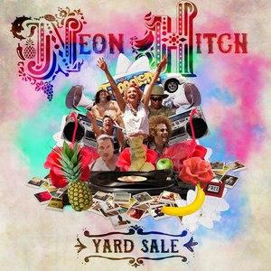 Neon Hitch альбом Yard Sale