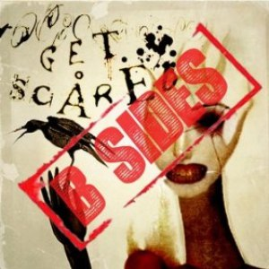 Get Scared альбом Cheap Tricks and Theatrics B-sides