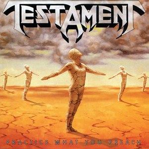 Testament альбом Practice What You Preach