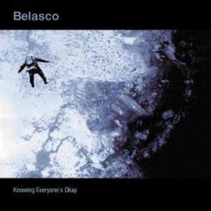 Belasco альбом Knowing Everyone's Okay