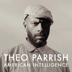 Theo Parrish альбом American Intelligence