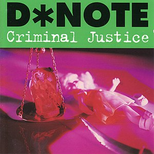 D*Note альбом Criminal Justice