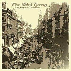 The Riot Gang альбом Liberty City Streets