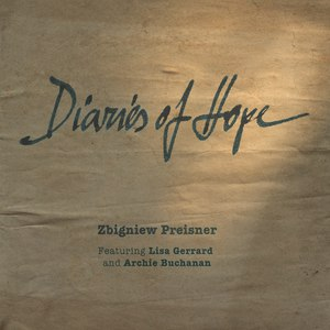 Zbigniew Preisner альбом Diaries of Hope