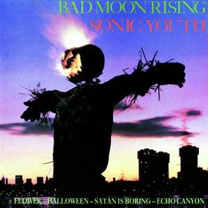sonic youth альбом Bad Moon Rising