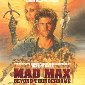 Maurice Jarre альбом Mad Max Beyond Thunderdome