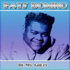 Fats Domino альбом Be My Guest