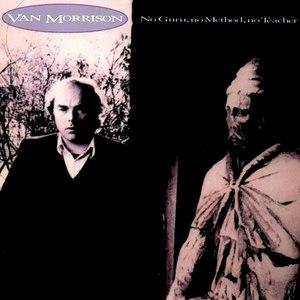 Van Morrison альбом No Guru, No Method, No Teacher