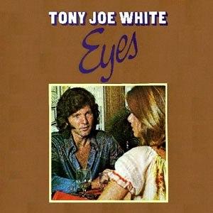 Tony Joe White альбом Eyes