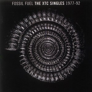 XTC альбом Fossil Fuel: The XTC Singles Collection 1977 - 1992