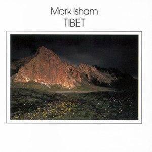 Mark Isham альбом Tibet