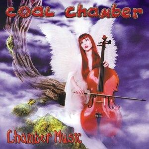Coal Chamber альбом Chamber Music