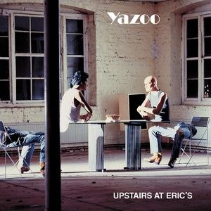 Yazoo альбом Upstairs At Erics (Remastered)