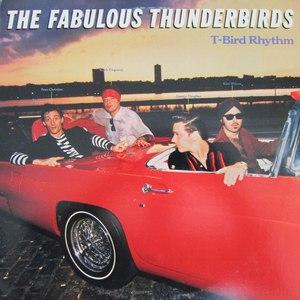 The Fabulous Thunderbirds альбом T-Bird Rhythm