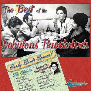 The Fabulous Thunderbirds альбом The Best of The Fabulous Thunderbirds: Early Birds Special