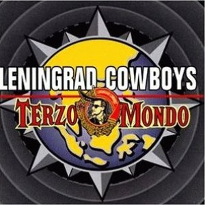 Leningrad Cowboys альбом Terzo Mondo