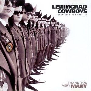 Leningrad Cowboys альбом Thank You Very Many - Greatest Hits & Rarities