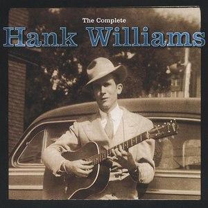 Hank Williams альбом The Complete Hank Williams