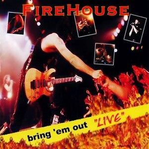 Firehouse альбом Bring 'em Out 'Live'