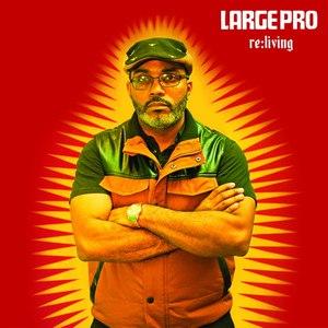 Large Professor альбом Re:Living