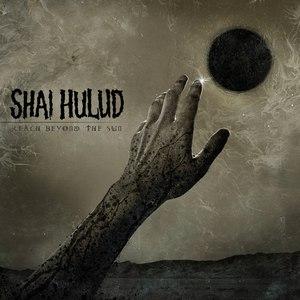 Shai Hulud альбом Reach Beyond the Sun