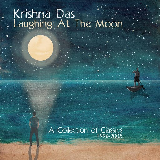 Krishna Das альбом Laughing At The Moon: A Collection of Classics 1996-2005