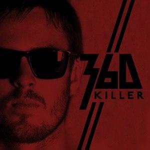 360 альбом Killer