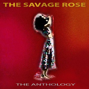 The Savage Rose альбом The Anthology