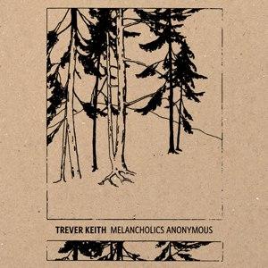 Trever Keith альбом Melancholics Anonymous