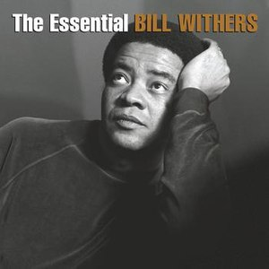Bill Withers альбом The Essential Bill Withers