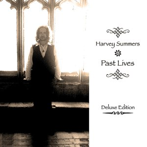 harvey summers альбом Past Lives (Deluxe Edition)