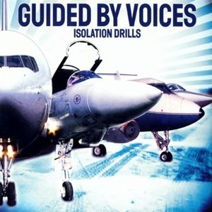 Guided By Voices альбом Isolation Drills
